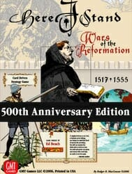 Here I Stand 500th Anniversary Reprint Edition (new from GMT Games)