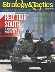 Strategy & Tactics, Issue 315: Red Tide South (new from Decision Games)