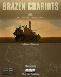 Brazen Chariots: Battles for Tobruk, 1941 (new from Multi-Man Publishing)