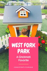 West Fork Park A Cincinnati Favorite