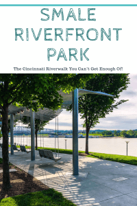 Smale Riverfront Park: The Cincinnati Riverwalk