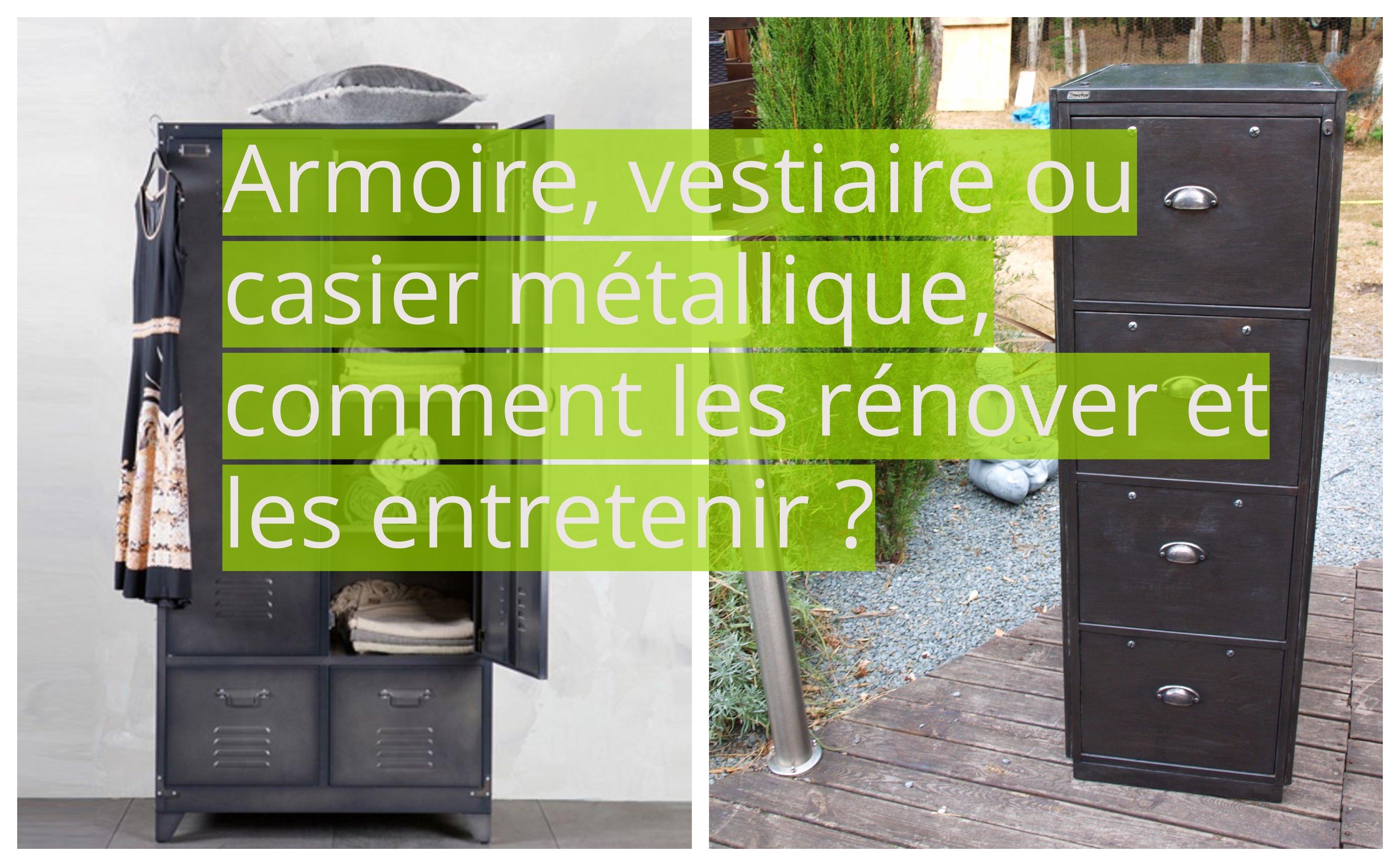 Comment Customiser Une Armoire armoire, vestiaire ou casier métallique, comment les rénover