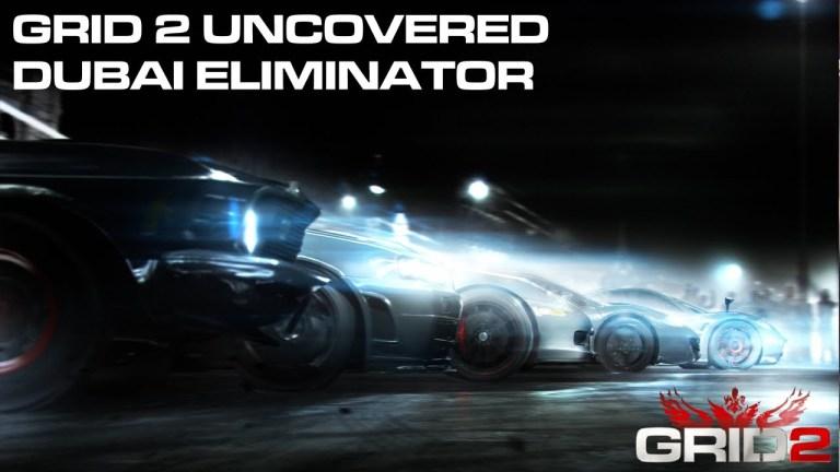 GRID 2 - Dubai Eliminator