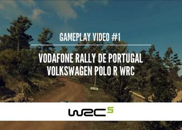 WRC 5 - Gameplay video #1 - VW Polo R WRC 2015 on Vodafone Rally de Portugal