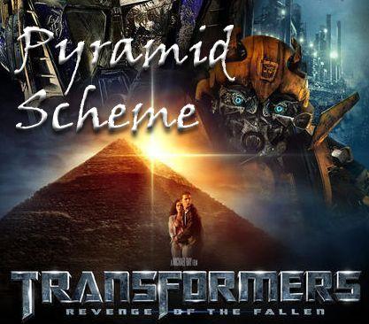 Transformers Pyramid Scheme