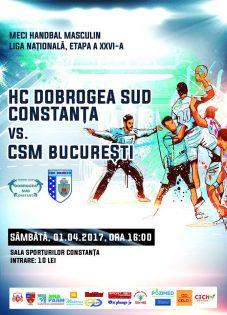 HC Dobrogea Sud - CSM Bucuresti la Sala Sporturilor Constanta
