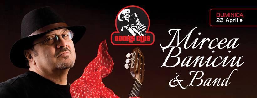 Mircea Baniciu & Band la Doors Club