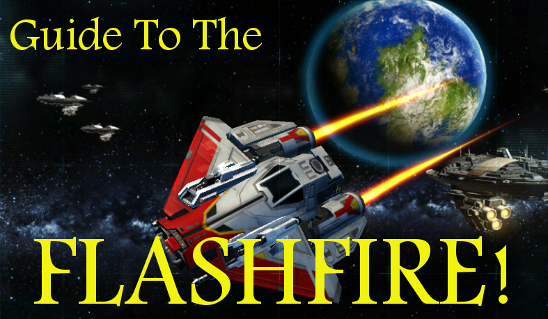 Galactic Starfighter Flashfire Guide