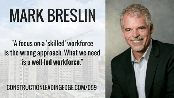 Mark Breslin www.constructionleadingedge.com