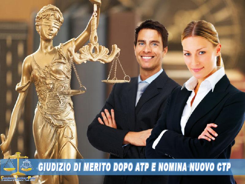 Giudizio di merito dopo ATP e nomina nuovo CTP