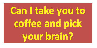 take-you-to-coffee-and-pick-your-brain