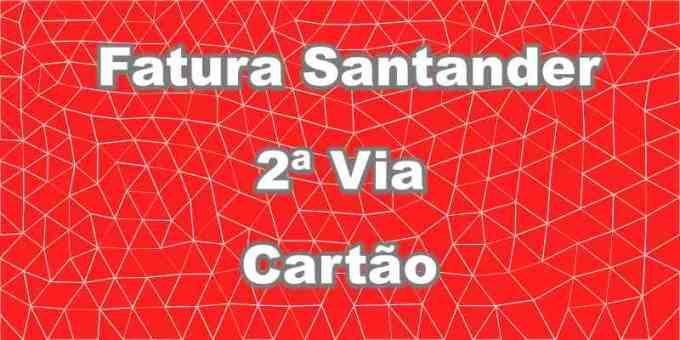 consultar fatura Santander