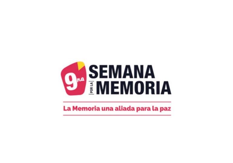 """9na Semana por la memoria """"La memoria una aliada para la paz"""""""