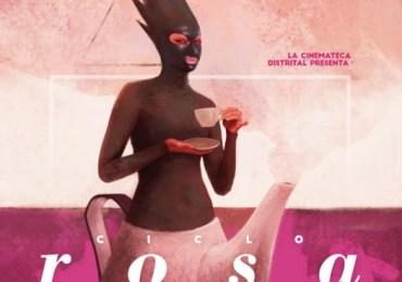 Vuelve el Ciclo Rosa a la Cinemateca distrital