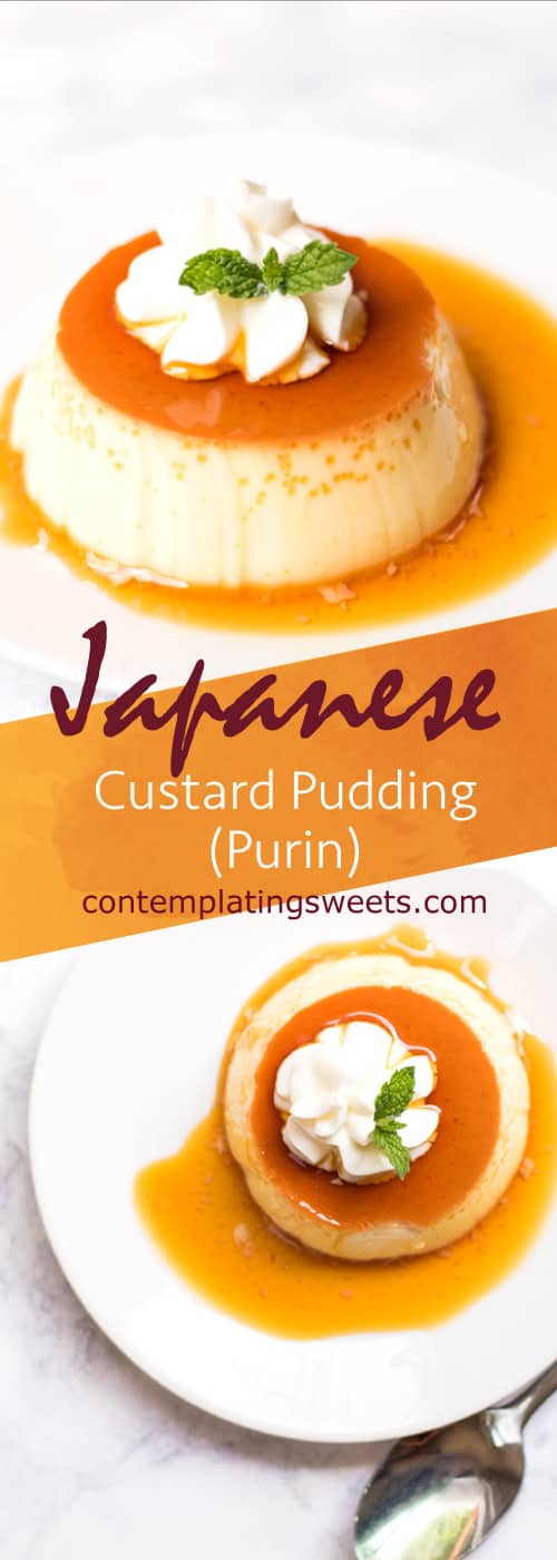 Purin- This Japanese custard pudding, known as purin in Japan, is creamy, delicious, and easy to make!