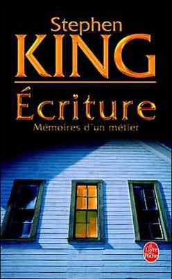 Ecriture mémoire d'un métier Stephen King