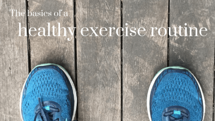 The basics of a healthy exercise routine