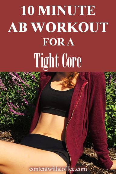 10 Minute Ab Workout for a Tight Core