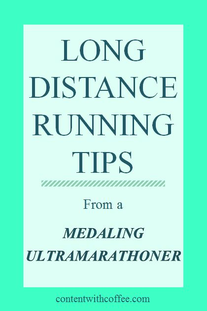 Long Distance Running Tips from Medaling Ultramarathoner