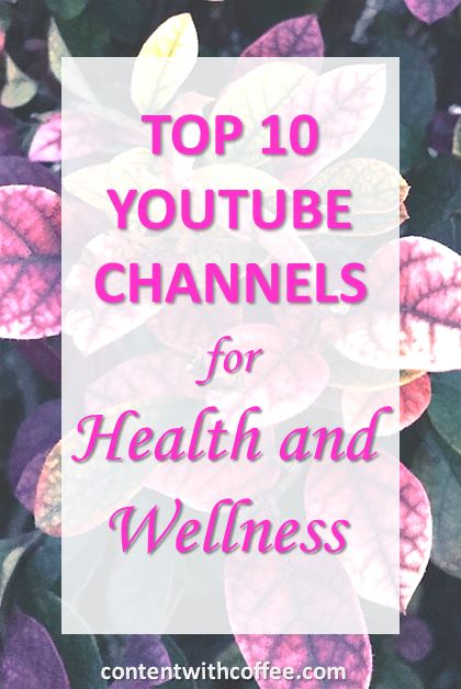 Top 10 YouTube Channels for Health and Wellness