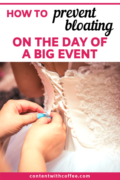How to reduce bloating for a big event! I've tested these bloating tips and they've actually worked - when many don't! #bloating #reducebloating #preventbloating #bloatingtips