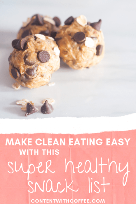 Make clean eating easy with this super healthy snack list! These are healthy snacks you can eat any time of day to keep you full and get you fit #healthysnacks #guiltfreesnacks #snackideas #cleaneating #healthysnacklist
