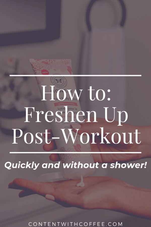 How to freshen up quickly post-workout