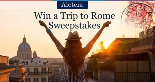 Aleteia Win a Trip to Rome Sweepstakes – Chance to Win a 4 Night Trip to Rome, Italy