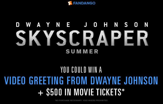 Fandango Media Skyscraper Sweepstakes – Stand Chance to Win Video Greeting from Dwayne Johnson, a $500 in Movie Tickets