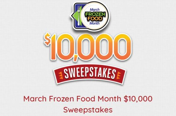 March Frozen Food Month $10,000 Sweepstakes – Stand Chance to Win $5,000 Cash, $1,000 Weekly Prize