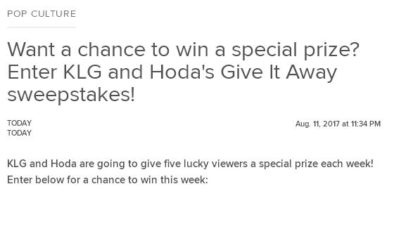 Today Show KLG And Hoda Giveaway – Stand Chance to Win a $1,000 Prizes