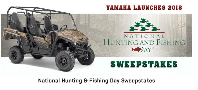 Yamaha National Hunting and Fishing Day Sweepstakes– Stand Chance to Win A 2018 Yamaha Wolverine X4 Realtree Xtra & Aluminum Wheels non-SE