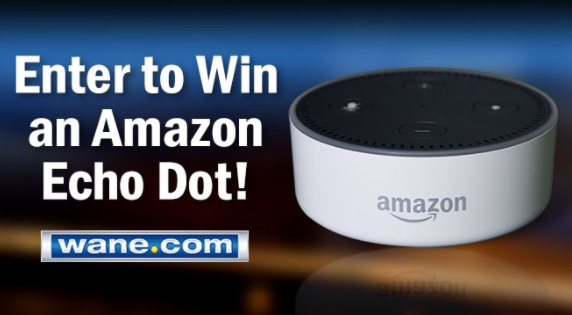 WANE Contest - Enter to Have a Chance to Win an Amazon Echo Dot