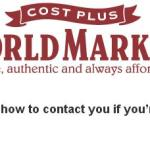 Cost Plus World Market Customer Survey Sweepstakes – Stand Chance to Win $300, $200, $100 Cost Plus World Market Store Gift Card