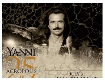 Yanni 25th Anniversary Of Live At The Acropolis Contest – Stand Chance To Win 2 Tickets To See Yanni At The FM Kirby Center