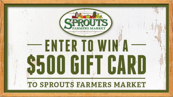 Sprouts Farmers Market Giveaway -Chance To Win $500 Gift Card