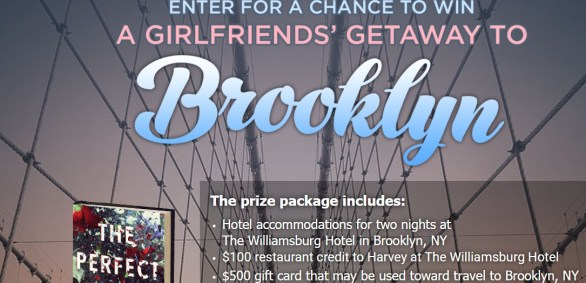 Harper Collins The Perfect Mother Sweepstakes - Chance To Win A girlfriend's Gateway To Brooklyn
