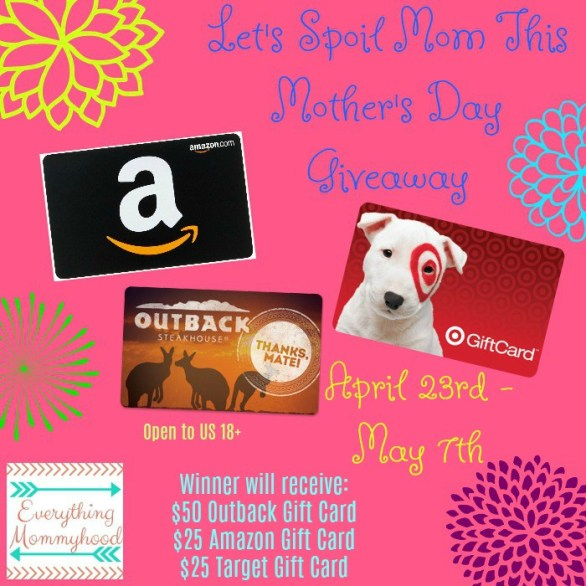 Let's Spoil Mom Mother's Day Gift Card Giveaway-Enter To Win $50 Outback Gift Card, $25 Target E-Gift Card, $25 Amazon E-Gift Card