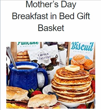 Mother's Day Breakfast in Bed Gift Basket Sweepstakes-Chance To Win Gift Basket