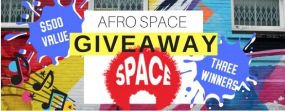 Afro Space Giveaway-Chance To Win Over $500 in prizes, $100 Gift card and T-Shirts