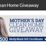 Molly Maid Mother's Day Clean Home Giveaway – Stand Chance to Win $500 USD MollyMaid Gift Certificate Prize