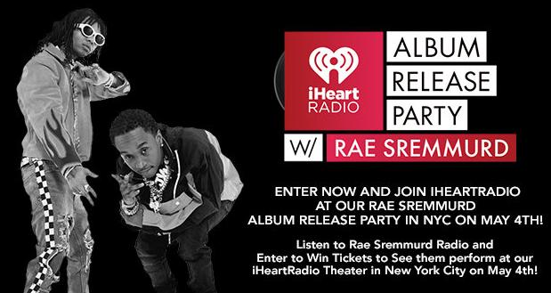 iHeartRadio Album Release Party with Rae Sremmurd Sweepstakes – Stand Chance To Win Tickets To The iHeartRadio Album Release Party