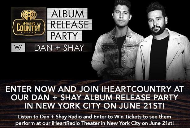 iHeartRadio Listen To Dan + Shay And Enter Sweepstakes – Stand Chance To Win Tickets To iHeartCountry Album Release Party