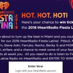 2018 iHeartRadio Fiesta Latina Sweepstakes – Stand Chance To Win Tickets to the 2018 iHeartRadio Fiesta Latina