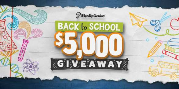 SignUpGenius $5,000 Back to School Giveaway - Chance To Win $5,000 Grand Prize