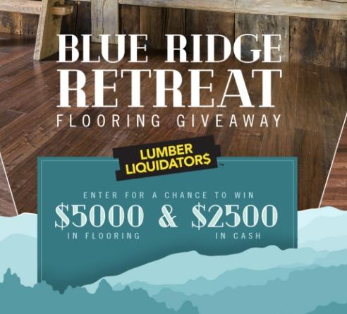 Liquid Lumber Liquidators Blue Ridge Retreat Flooring Giveaway - Chance To Win $5000 And $2500 Check