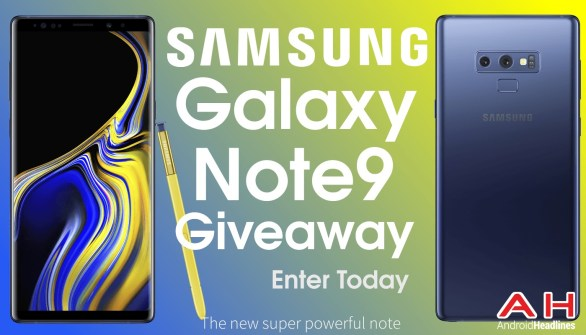 Android Headlines Giveaway - Enter To Win A Samsung Galaxy Note 9