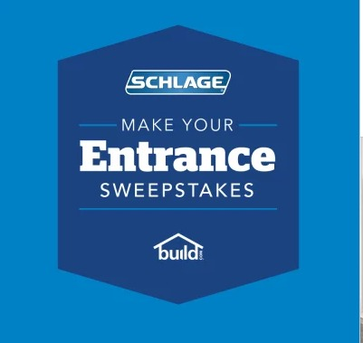 Schlage Make Your Entrance Sweepstakes - Stand To Win $1,000 Build.com Gift card And Custom Handle set
