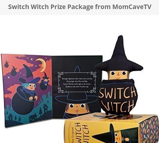 MomCaveTV Switch Witch Giveaway – Win Switch Witch Prize Package
