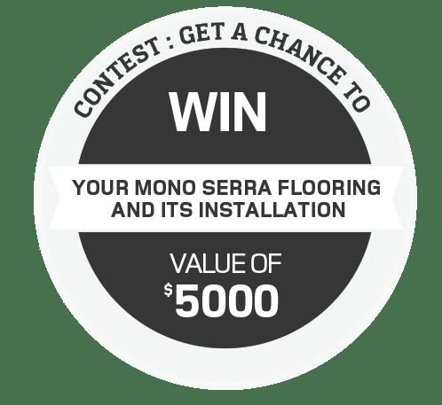 Rona Contest - Stand To Win Mono Serra Flooring Product